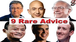9 Billionaires Advise You on How You Can Be Rich