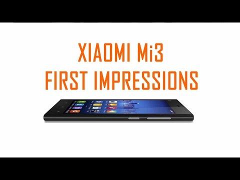 Xiaomi Mi3 First Impressions.