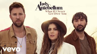 Lady Antebellum  What If I Never Get Over You Audio