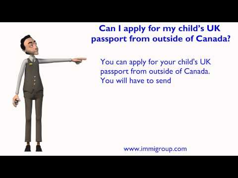 Can I apply for my child's UK passport from outside of Canada?