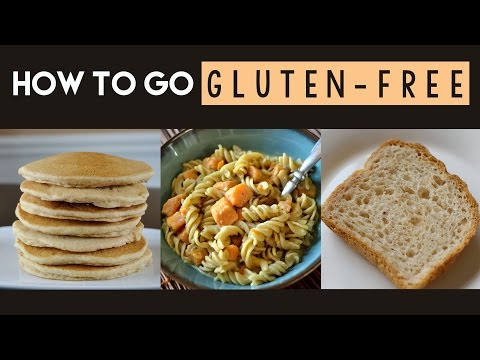 How to Go Gluten-Free