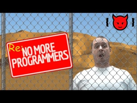 Re: Soon, There Will Be No Need For Programmers