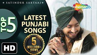 Latest top 5 Punjabi Songs by Satinder Sartaaj - New Punjabi Songs - Best of Sartaaj 2020