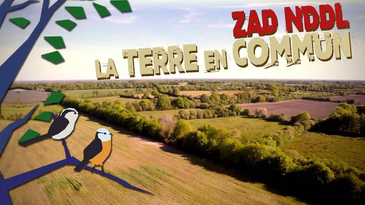 La Terre en Commun - ZAD Nddl