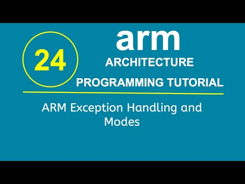 ARM Programming Tutorial 24- ARM Exception Handling and Modes
