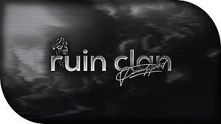 RuiN Clan // ~ byParalyzedStudios