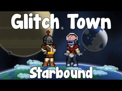 Glitch Town - Starbound Guide - Gullofdoom - Guide/Tutorial - BETA