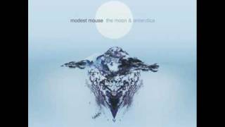 Modest Mouse - Dark Center Of The Universe