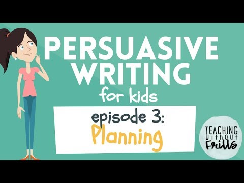 Persuasive Writing for Kids: Planning & Pre-writing