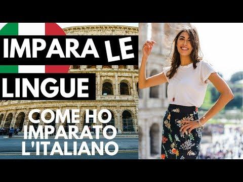 IMPARA LE LINGUE   Come Ho Imparato L'Italiano