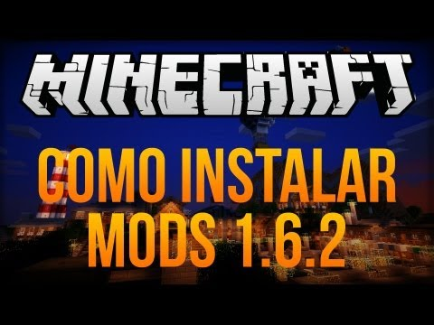 [Tutorial] Instalar Mods no Minecraft 1.6.2 (Forge e ModLoader)