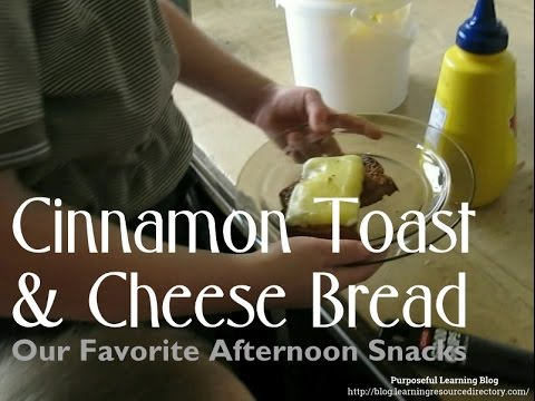 How to Make Cheese Bread and Cinnamon Toast