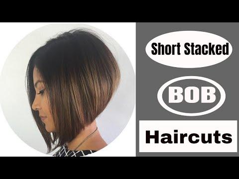 Short Stacked Bob Haircuts 2018