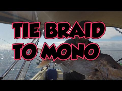 how to tie braid to mono