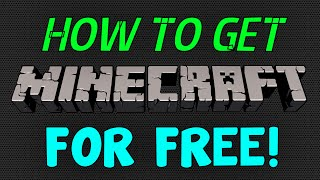 how to get minecraft free on pc