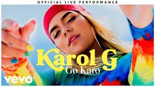 "Karol G - ""Go Karo"" Official Live Performance | Vevo"