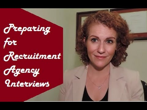Preparing for a Recruitment Agency Interview