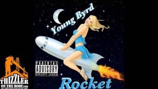 Young Byrd  Rocket Thizzlercom