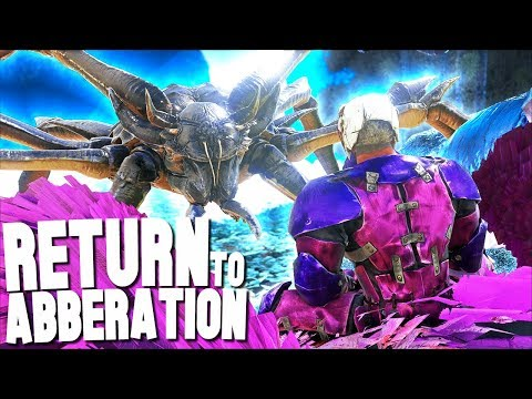 RETURNING TO ABBERATION! - Ark Survival Evolved (Modded)