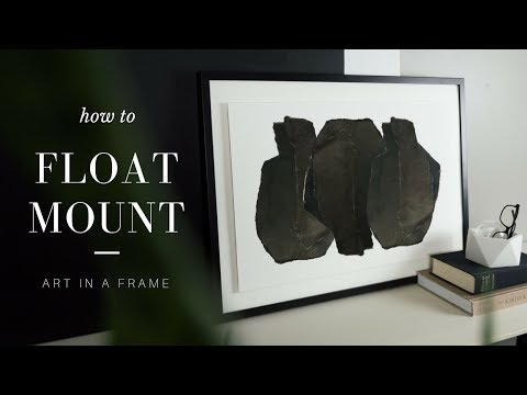 How to Float Mount Artwork in a Picture Frame
