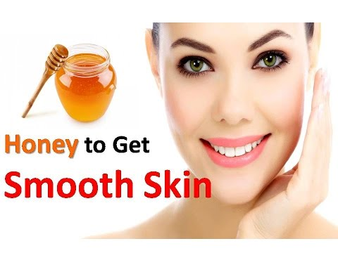 Honey to Get Smooth Skin Fast / Honey Face Mask