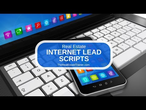 Real Estate Internet Lead Scripts - Converting Leads to Appointments