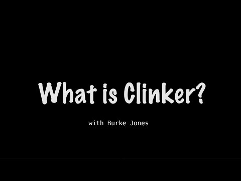 What is Clinker?