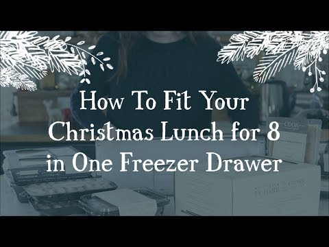 How to fit our Christmas Lunch for 8 in one freezer drawer