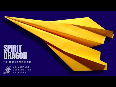 BEST PAPER AIRPLANE - How to make a paper airplane that FLIES FAST & FAR | Spirit Dragon