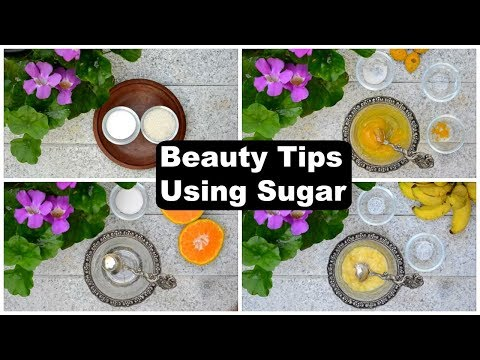 5 Beauty Tips For Face With Sugar | Amazing Sugar Beauty Hacks