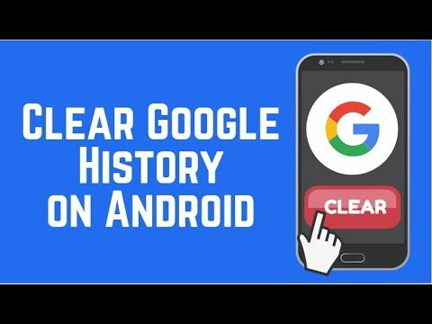 How to Clear Google Search and Browser History on Android 2018