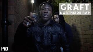P110 - Graft - Northside Rap [Net Video]
