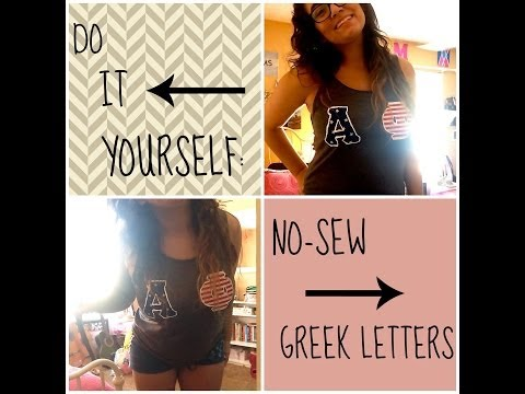 DIY No-Sew Greek Letters! (Or whatever else you want)