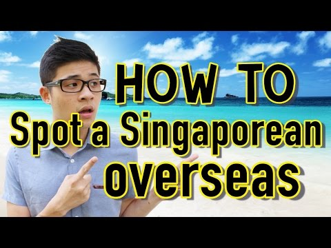 How To Spot A Singaporean Overseas