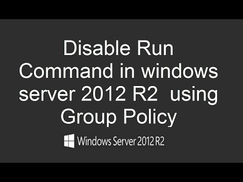 How to Disable Run Command in windows server 2012 R2 using Group Policy