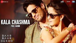 Kala Chashma -Full Song | Baar Baar Dekho | Sidharth Malhotra Katrina Kaif | Badshah Neha K Indeep B