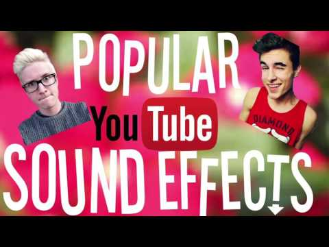 POPULAR SOUND EFFECTS YOUTUBERS USE! | PART 1