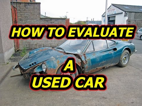 How To EVALUATE A USED CAR: TOP 10 TELLTALE SIGNS!