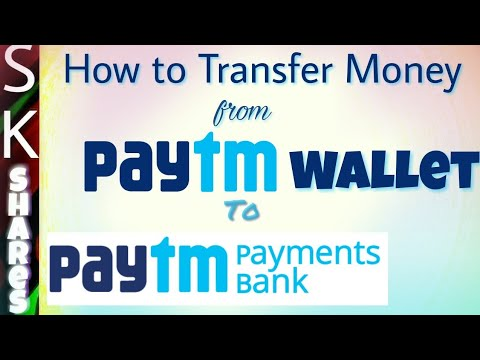 How to Transfer money from PAYTM wallet to Payments bank