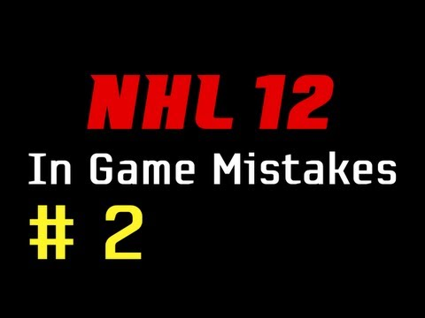 NHL 12: In Game Mistakes ep. 2