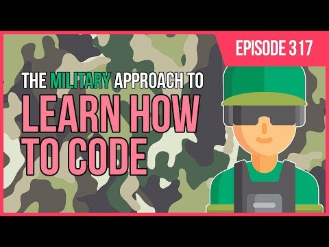 JMS317: The Military Approach to Learning How to Code