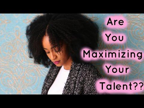 ARE WE MAXIMIZING OUR TALENT?