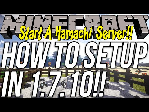 How To Start A Hamachi Server In Minecraft 1.7.10 (Start A Server Without Port Forwarding!)
