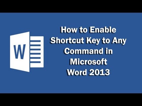 How to enable shortcut key to any command in Microsoft Word 2013