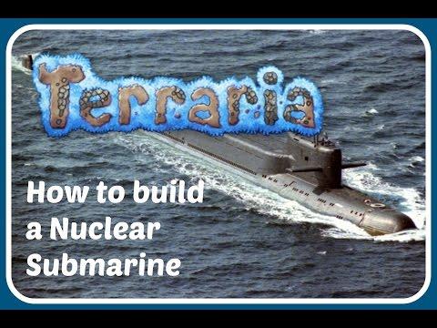 Terraria: How to build a Nuclear Submarine