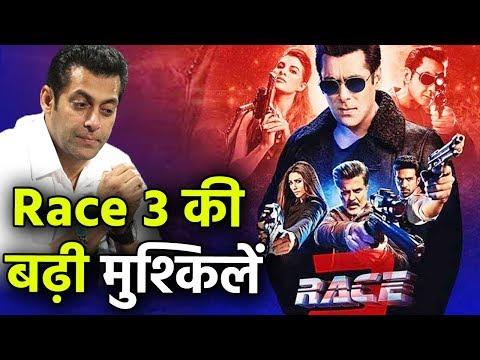 Race 3 की बढ़ी मुश्किलें, Salman को लगा बड़ा झटका