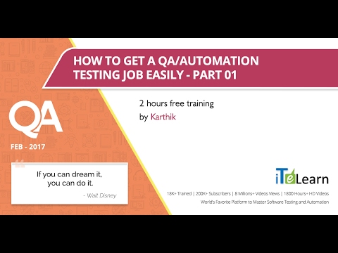 How to get a QA/Automation Testing job quickly-Part -1,2 hours free training by Karthik@ITeLearn