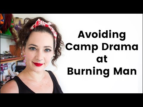 Avoiding Camp Drama at Burning Man