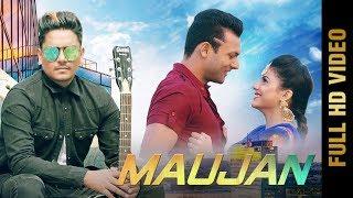 MAUJAN (Full Video) | KAMAL KHAN | New Punjabi Songs 2017 | Yaaran De Yaar