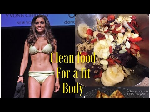 Clean eating for a fit body